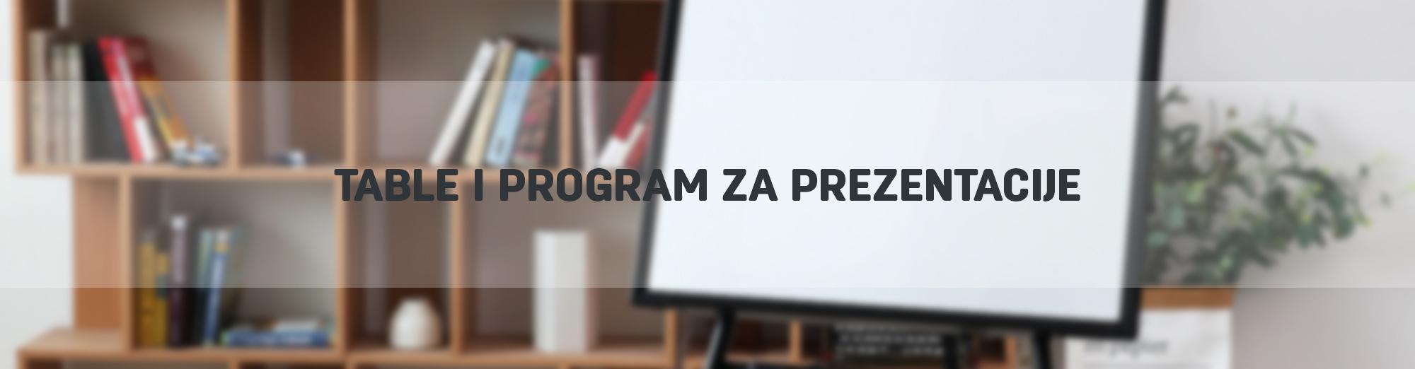 Table i program za prezentacije